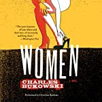 Women: A Novel | Charles Bukowski