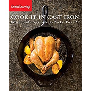 Cook It in Cast Iron: Kitchen-Tested Recipes for the One Pan That Does It All (Cook's Country) 617LBdJ0xhL