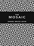 Download The Mosaic in PDF ePUB Free Online