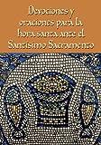 Devociones y oraciones para la hora santa ante el Santísimo Sacramento