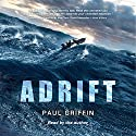 Adrift Audiobook by Paul Griffin Narrated by Paul Griffin