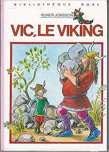 Amazon Fr Vic Le Viking Bibliotheque Rose Runer