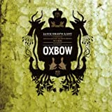 Love That's Last: A Wholly Hypnographic & Disturb by OXBOW (2006-05-03)