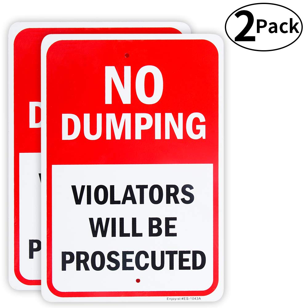10x 7 .04 Aluminum Sign Rust Free Aluminum-UV Protected and Weatherproof Violators Will be Prosecuted Sign 2 Pack No Dumping