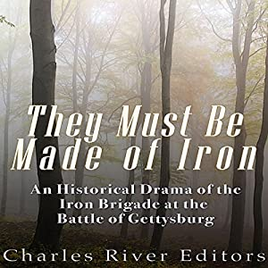 They Must Be Made of Iron Audiobook