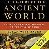 #2: The History of the Ancient World: From the Earliest Accounts to the Fall of Rome