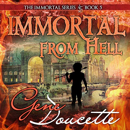 Pdf Fantasy Immortal from Hell: The Immortal Series, Book 5