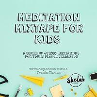Meditation Mixtape for Kids