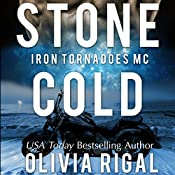 Stone Cold: An Iron Tornadoes MC Romance, Book 1 | Olivia Rigal