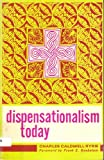 Dispensationalism Today, Ryrie, Charles C., 080242256X