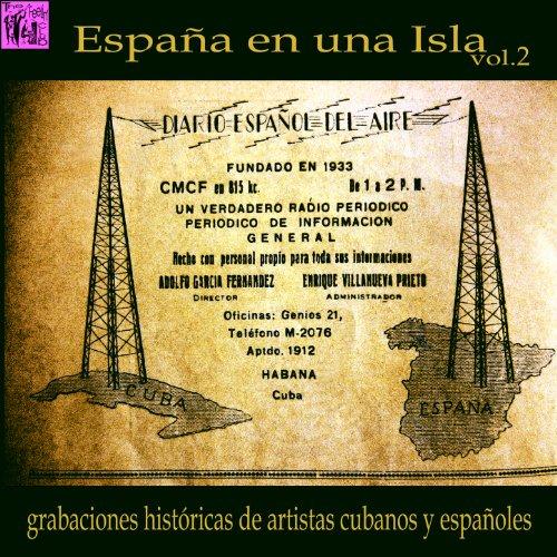 ... España en una Isla, Vol.2