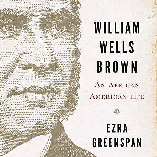 Search : William Wells Brown: An African-American Life