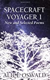 Spacecraft Voyager 1, Alice Oswald, 1555974821