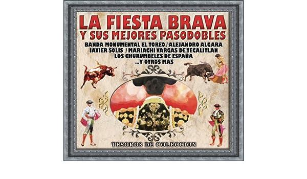 Tesoros De Colección La Fiesta Brava Y Sus Mejores Pasodobles ...