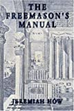 The Freemason's Manual, Jeremiah How, 1605320528