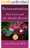 Reincarnation: Past Lives and the Akashic Record (English Edition)