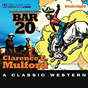 Bar-20: A Hopalong Cassidy Novel | Clarence E. Mulford