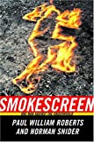 Smokescreen, Paul William Roberts and Norman Snider, 1551926911