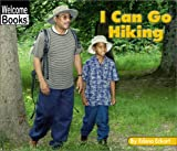 I Can Go Hiking, Edana Eckart, 0516242768