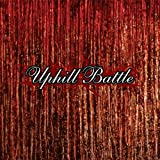 Uphill Battle by Relapse Records UK (2002-05-28)
