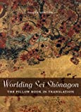 Worlding Sei Shônagon: The Pillow Book in Translation (Perspectives on Translation)