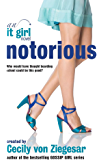 Notorious: An It Girl Novel (The It Girl Series Book 2)