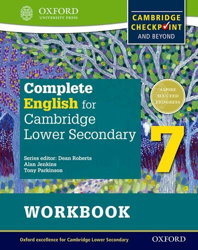 Complete English for Cambridge Secondary 1 Student Workbook 7: For Cambridge Checkpoint and beyond (CIE Checkpoint)