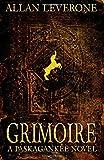 img - for Grimoire: A Paskagankee Novel (Volume 4) book / textbook / text book