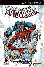 El Asombroso Spiderman 1. Vuelta A Casa (MARVEL SAGA)