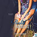 Pivotal Moments: In Time Series, Book 1 Audiobook by Trinity Hanrahan Narrated by Malika Searcy