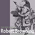 The Very Best of Robert Browning | Robert Browning