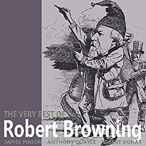 The Very Best of Robert Browning Audiobook