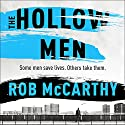 The Hollow Men: Dr Harry Kent, Book 1 Audiobook by Rob McCarthy Narrated by Thomas Judd