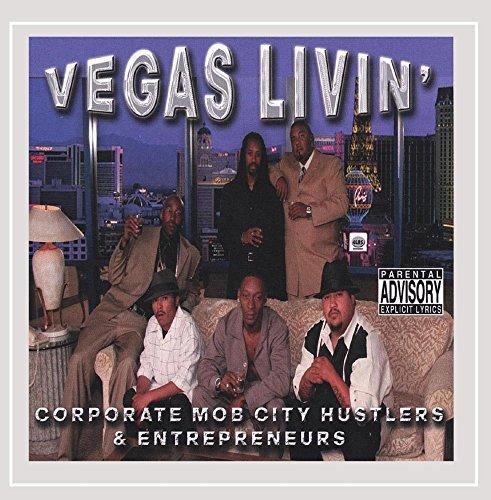 Vegas Livin' [Explicit] - Hustler Corporate