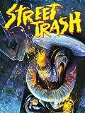 617N%2Bvey 3L. SL160  - Street Trash - 30 Years Of Filthy Fun
