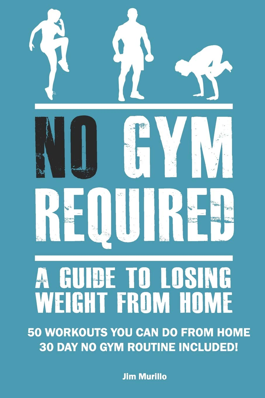No Gym Required: A Guide To Losing Weight From Home: 50