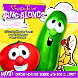 : Veggie Tales Sing Alongs: More Sunday Morning Songs with Bob and Larry