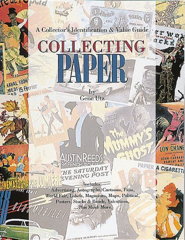 Collecting Paper: An Identification and Value Guide
