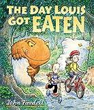 The Day Louis Got Eaten by John Fardell (2-Feb-2012) Paperback