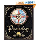 Pirateology: The Pirate Hunter's Companion (Ologies)