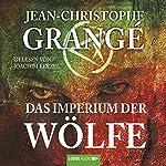 Das Imperium der Wölfe | Jean-Christophe Grangé
