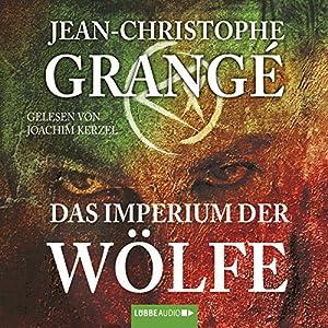 Das Imperium der Wölfe Hörbuch