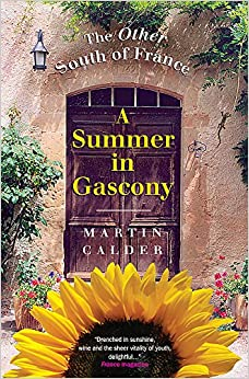 Book A Summer In Gascony: The Other South of France