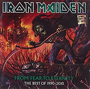 From Fear To Eternity The Best Of 1990 2010 By Iron