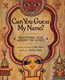 Can You Guess My Name?, Judy Sierra, 0618133283
