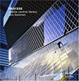 Process: Seattle Central Library