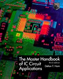 The Master Handbook of IC Circuit Applications, Delton T. Horn, 0070305633
