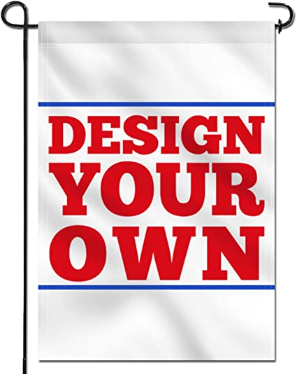 Amazon Com Anley Double Sided Custom Garden Flag 18 X 12 5 In Print Your Own Logo Design Words Weather Resistant Double Stitched Customized Garden Flags Banners Flag Only Garden Outdoor