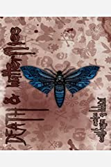 Death and Butterflies: An Insect Horror Anthology Kindle Edition