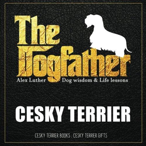 Dogfather: Cesky Terrier Wisdom & Life Lessons: Cesky Terrier gifts pdf epub